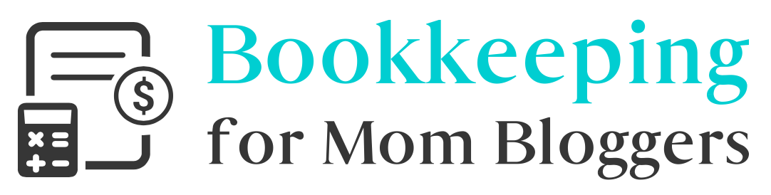 Bookkeeping For Mom Bloggers