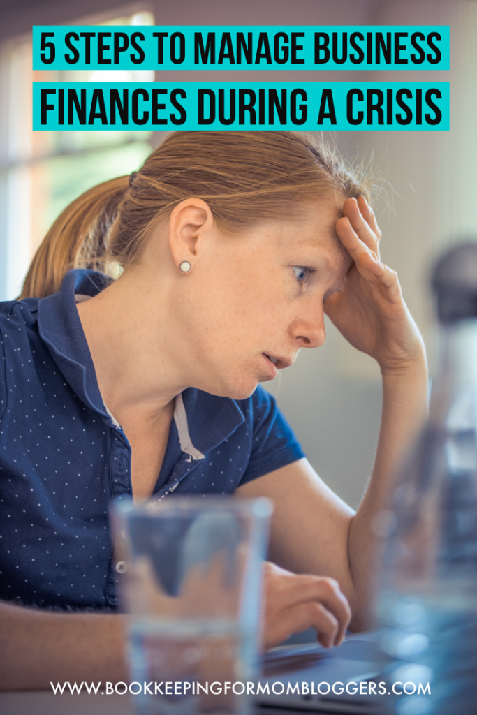 5 Steps to Manage Business Finances During a Crisis
