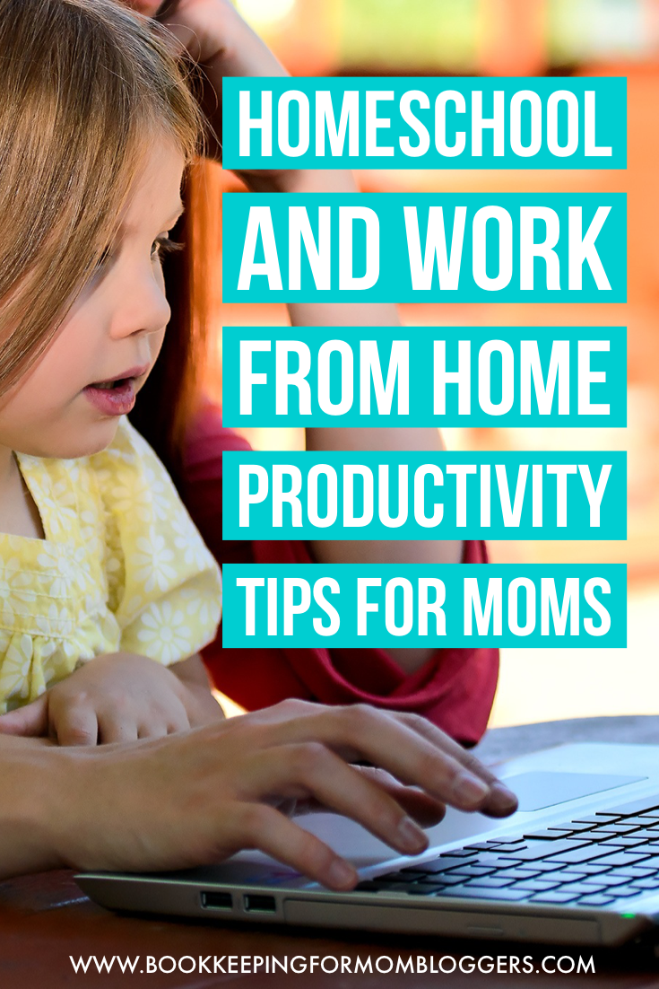 Homeschool and Work From Home Productivity Tips for Moms